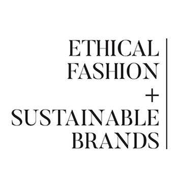 ETHICAL FASHION + SUSTAINABLE BRANDS