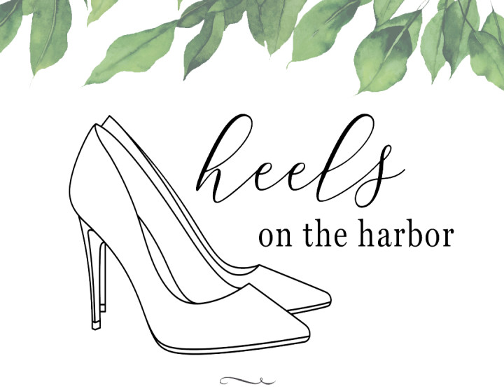 Heels on the Harbor
